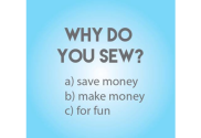 Why - and What - Do You Sew?