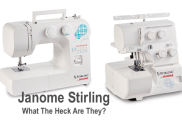 Janome Stirling Review - What Kind of Sewing Machines Are They?